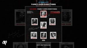 Family Over Everything BY Lil Durk X OTF